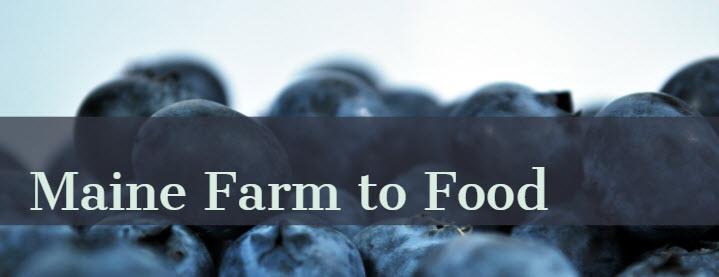 Maine Farm to Food